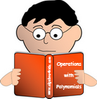 polynomials worksheets, adding and subtracting polynomials, multiplying and dividing polynomials and monomials worksheets, games, puzzles, video tutorials, polynomials long division worksheets, factoring polynomials worksheets